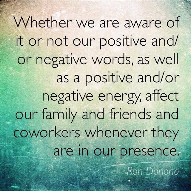 How thoughts, words and our energy may affect us and people around us